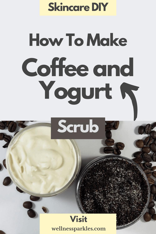 coffee and yogurt scrub