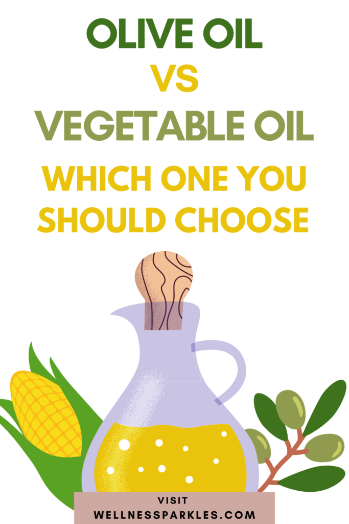 olive oil vs vegetable oil pros and cons