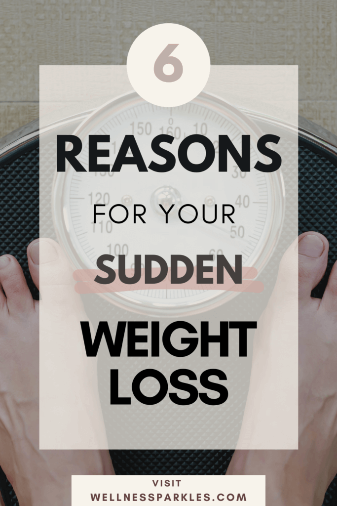 reasons for your sudden weight loss