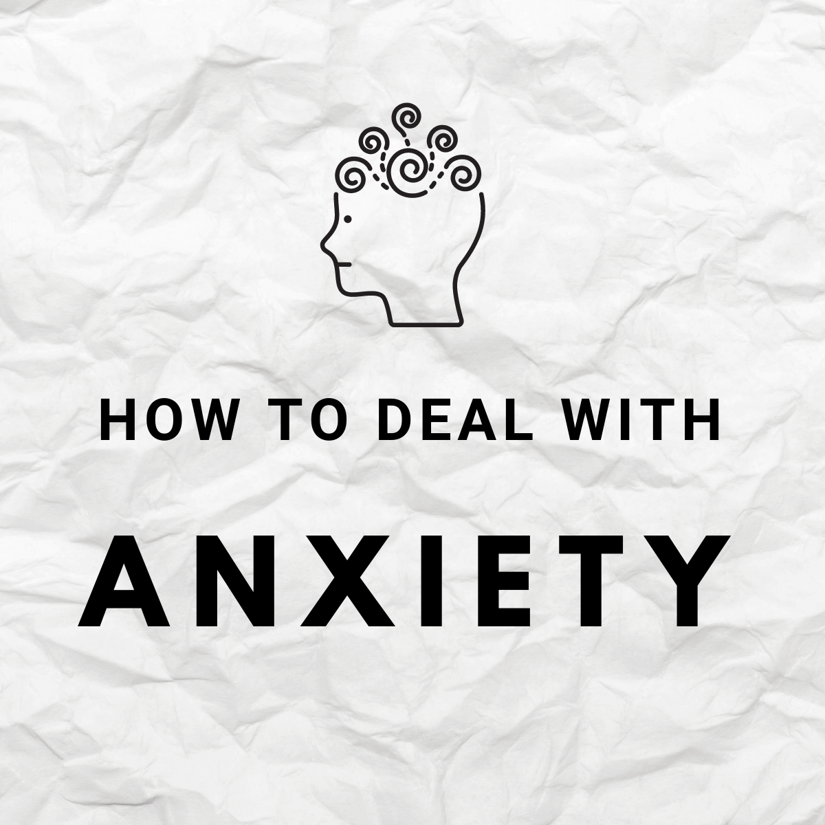 how to deal with anxiety 1