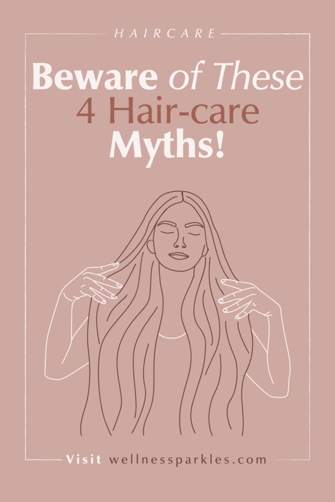 beware of these haircare myths
