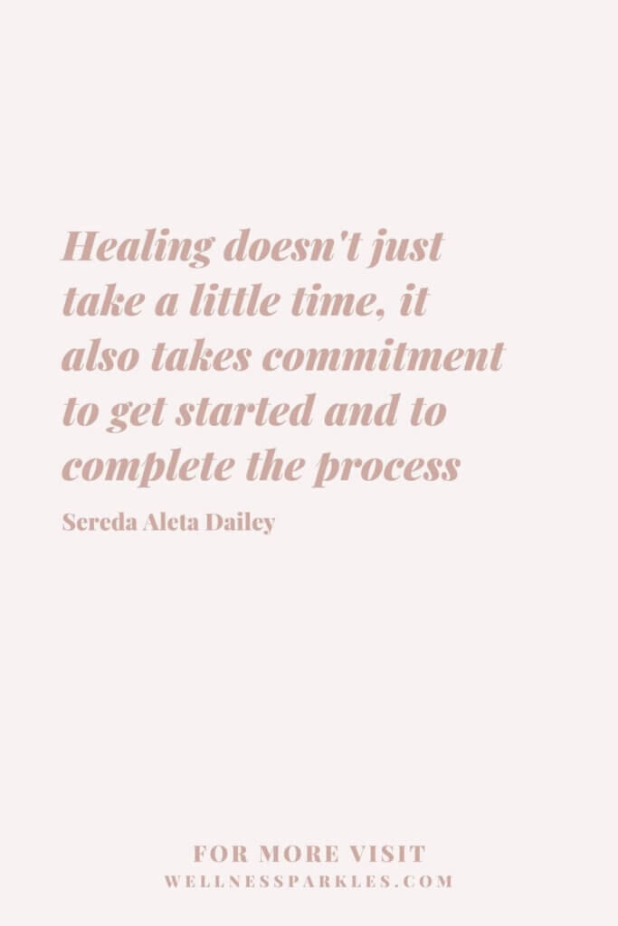 healing doesn't just take a little time quote